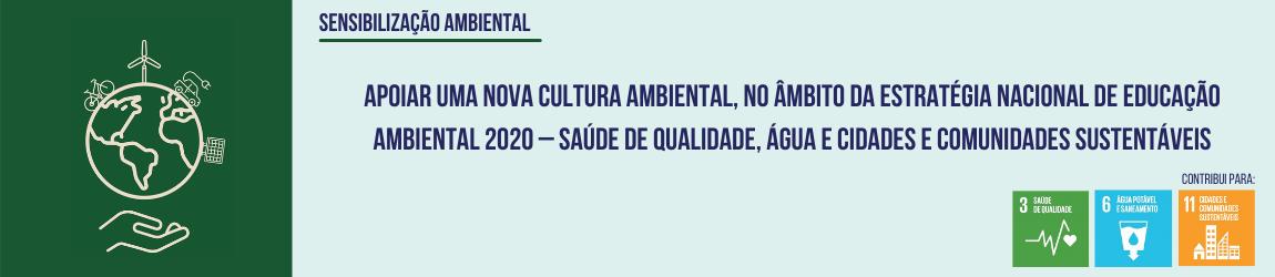 Apoiar uma nova cultura ambiental, no âmbito da ENEA 2020 – Saúde de Qualidade