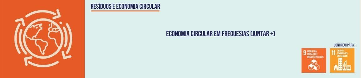 Economia Circular em Freguesias (JUNTAr +)